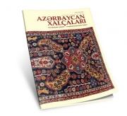 """""""Azərbaycan xalçaları"""" jurnalının 22-ci sayı nəşr olunub"""
