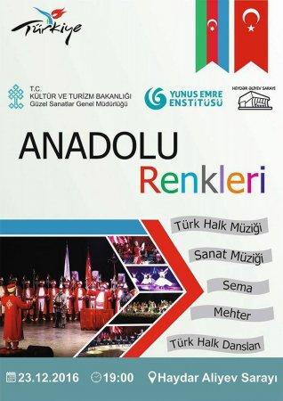 """""""Anadolu Rəngləri"""" adlı xüsusi konsert proqramı"""