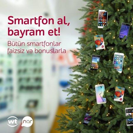 """""""Nar""""-dan """"Smartfon al, bayram et!"""" kampaniyası"""