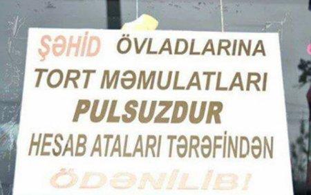 """""""Şəhid övladlarına çörək pulsuzdur..."""" elanı - Reklam, yoxsa kömək?"""